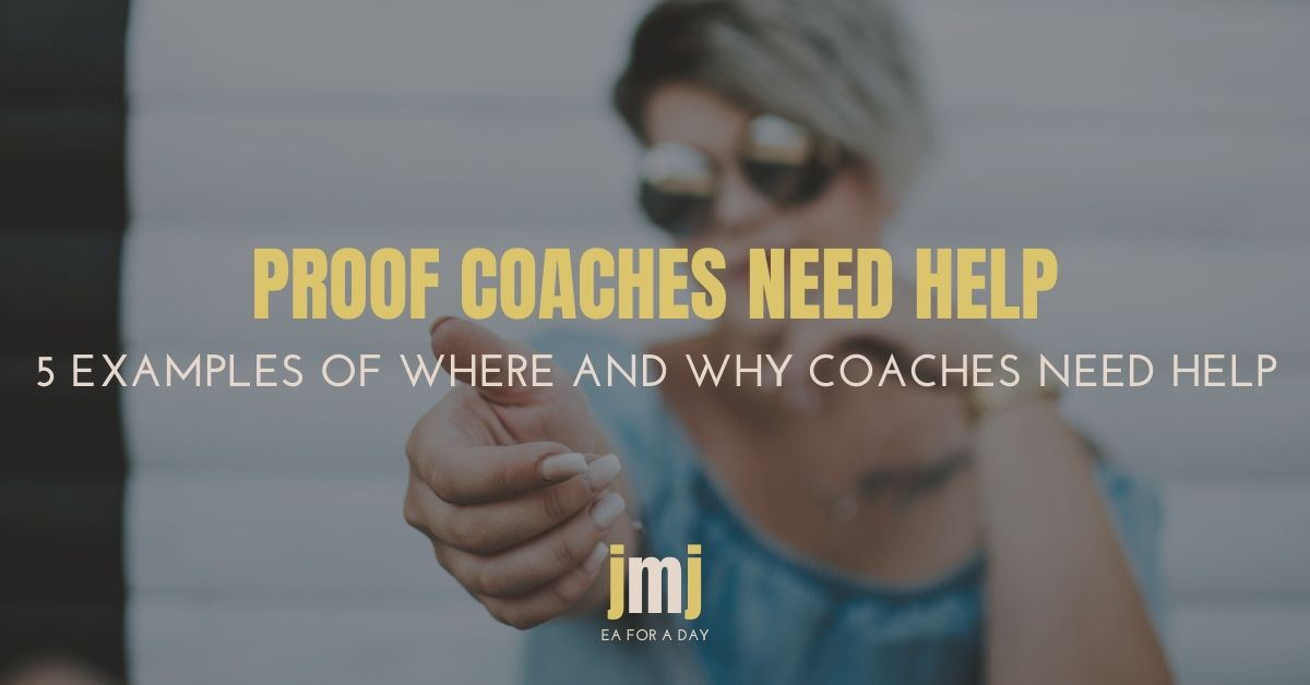 Proof Coaches Need Help 5 examples
