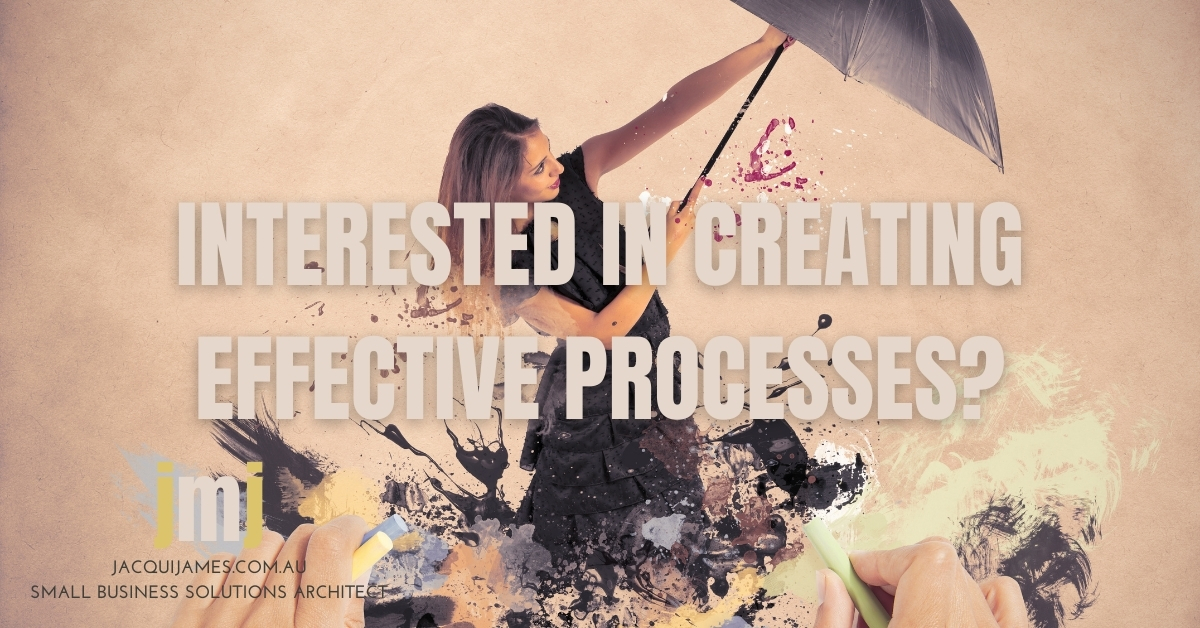 Blog - Interested in creating effective processes?
