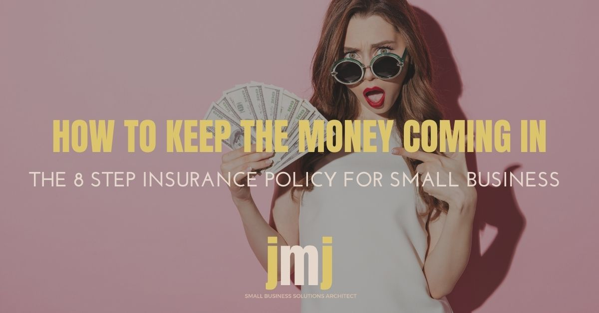 JMJ Blog Post - How to keep the money coming in without you